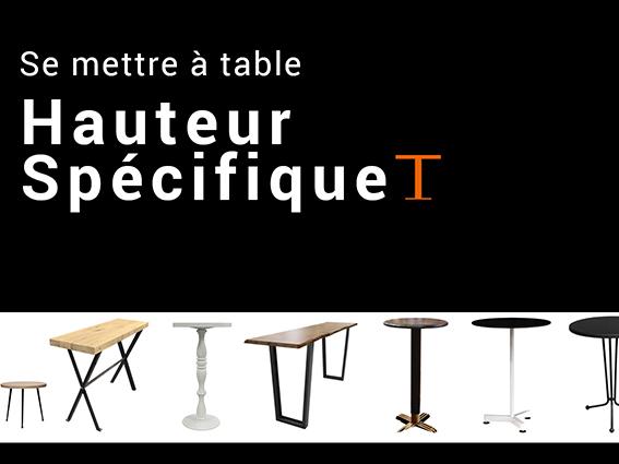 tables hauteur spécifique