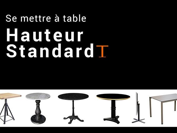 Les tables hauteur standard